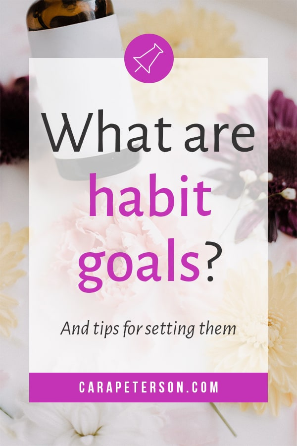 What are habit goals? And tips for setting them