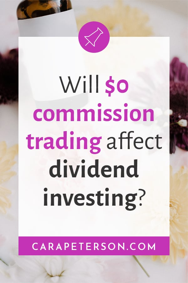 Will $0 commission trading affect dividend investing?