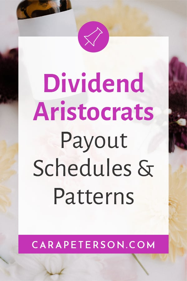 Dividend Aristocrats Payout Schedules and Patterns