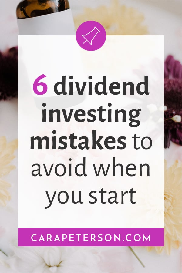 6 dividend investing mistakes to avoid when you start