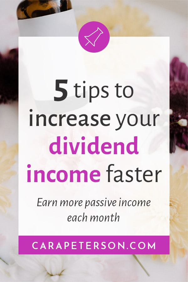5 tips to increase your dividend income faster. Earn more passive income each month