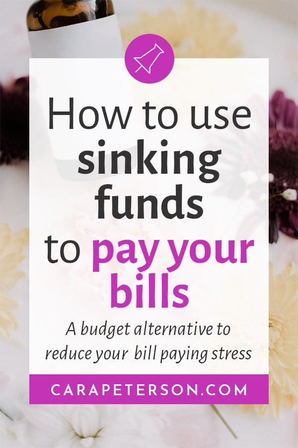 How to use sinking funds to pay your bills: A budget alternative to reduce your bill paying stress