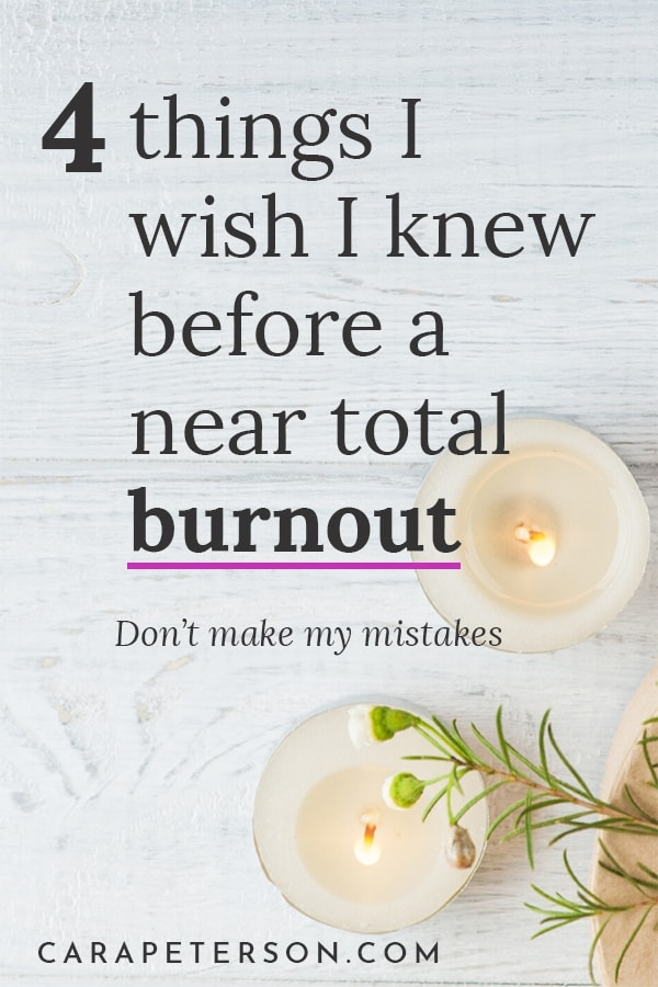 4 things I wish I knew before a near total burnout