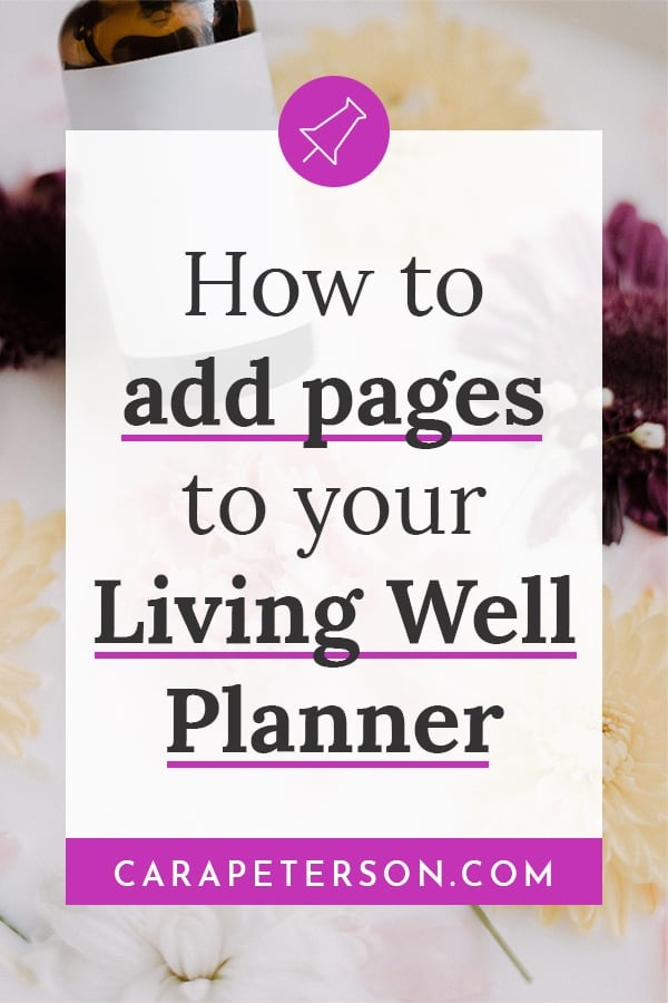 How to add pages to your Living Well Planner