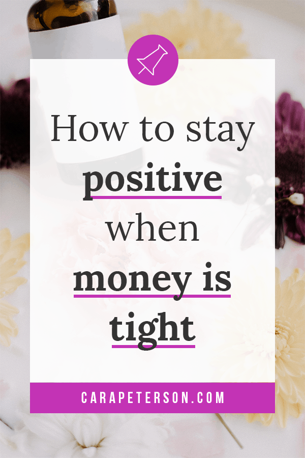How to stay positive when money is tight