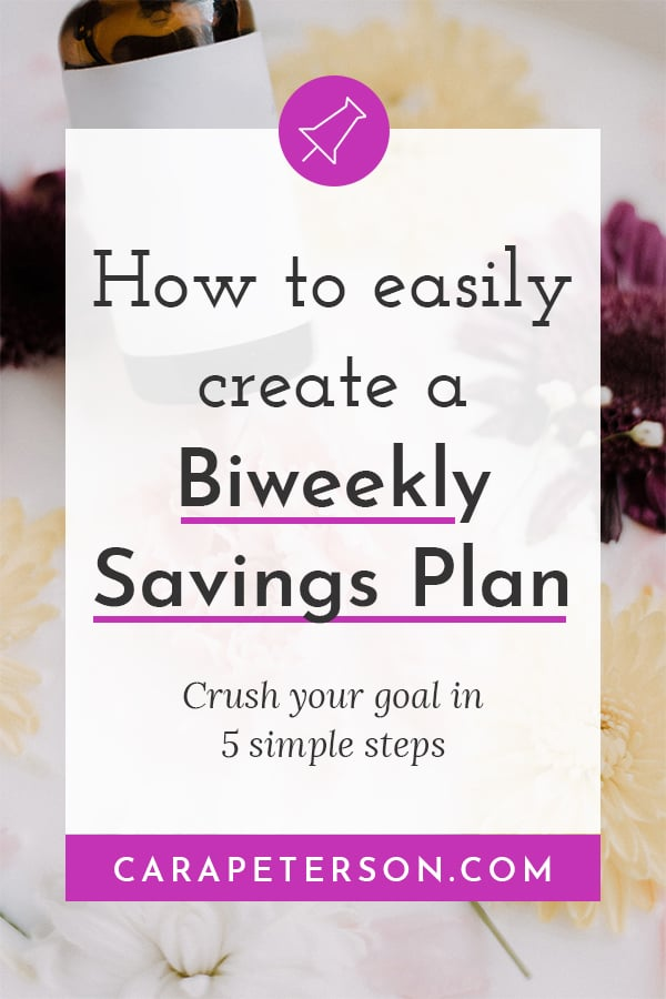 How to easily create a biweekly savings plan: Crush your goal in 5 simple steps