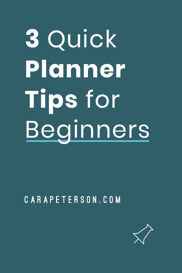 3 Quick Planner Tips for Beginners