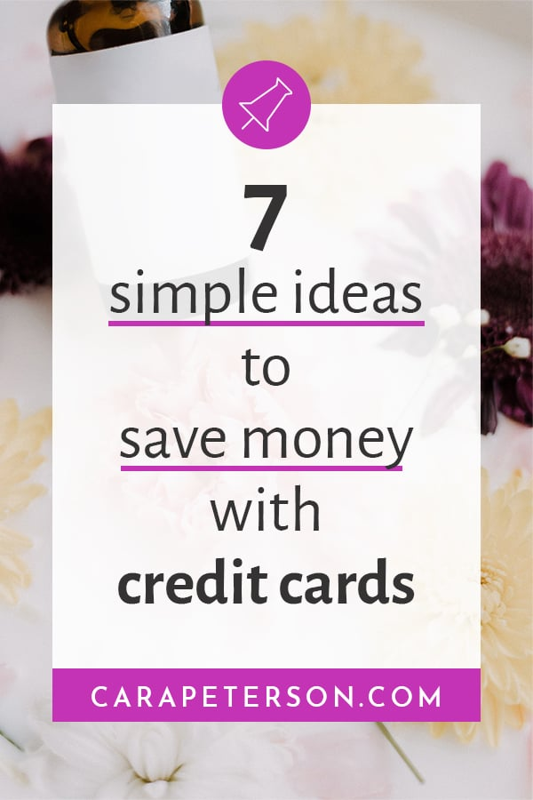 7 simple ideas to save money with credit cards