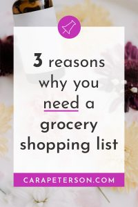 3 reasons you need a grocery shopping list