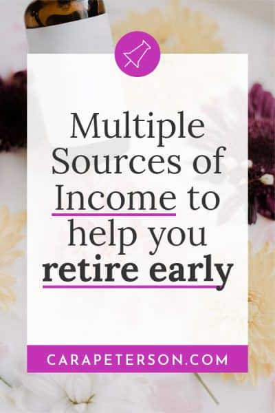 Multiple Sources of Income to help you retire early